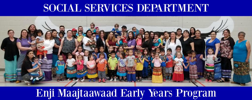 Social Service Department - Enji Maajtaawaad Early Years Program